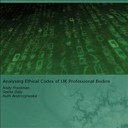 Analysing Ethical Codes of UK Professional Bodies [digital]